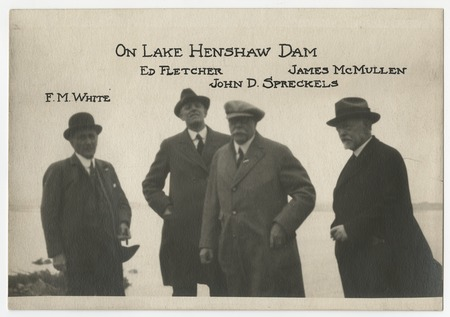 On Lake Henshaw Dam - Fred M. White, Ed Fletcher, John D. Spreckels and James McMullen